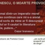 Lacrimi-cuvinte de la fiica Poetului ucis: Autori morali ai mortii lui Cezar Ivanescu – Dinescu si Manolescu, satrapul literaturii romane contemporane