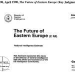 Document desecretizat de CIA. US Intelligence: The Future of Eastern Europe. Confidential. April, 1990. Romania and Yugoslavia, in focus.