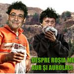 Aurolacii Ponta si Antonescu la Rosia Montana si o colectie de tablouri politice ale USL pe gustul lui Ion Iliescu KGB