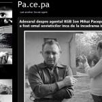 La cererea publicului: Filiale ale serviciilor de informatii antiromanesti in presa din Romania. Cazul Pacepa, Patriciu, Sorin Rosca Stanescu si alti colonei de-ai lui Iliescu KGB