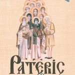 Patericul Egiptean, editat la Mănăstirea Petru Vodă: O carte acronică pentru ieşirea din orice fel de criză.