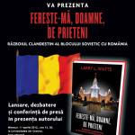 """Larry Watts goes to Oltenia. Cuvantul Libertatii organizeaza la Universitatea din Craiova, incepand cu ora 12.00, o dezbatere-eveniment pornind de la istoria secreta a Romaniei din lucrarea """"Fereste-ma, Doamne, de prieteni"""""""