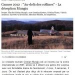 """""""Deceptia Mungiu"""" (Le Point) merge mai departe: dupa ce a plagiat doua scenarii, Cristian Mungiu este premiat """"dupa dealuri"""", la Cannes, pentru scenariul bazat in totalitate pe cartile Tatianei Niculescu Bran si pe tragedia de la Tanacu"""