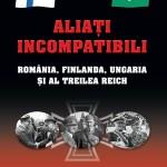 """A aparut! Larry Watts a publicat la Rao """"Aliati incompatibili. Romania, Finlanda, Ungaria si al Treilea Reich"""""""